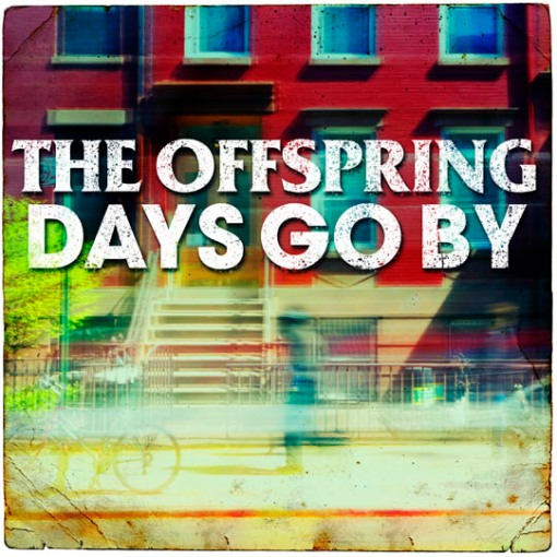 The Offspring Days Go By