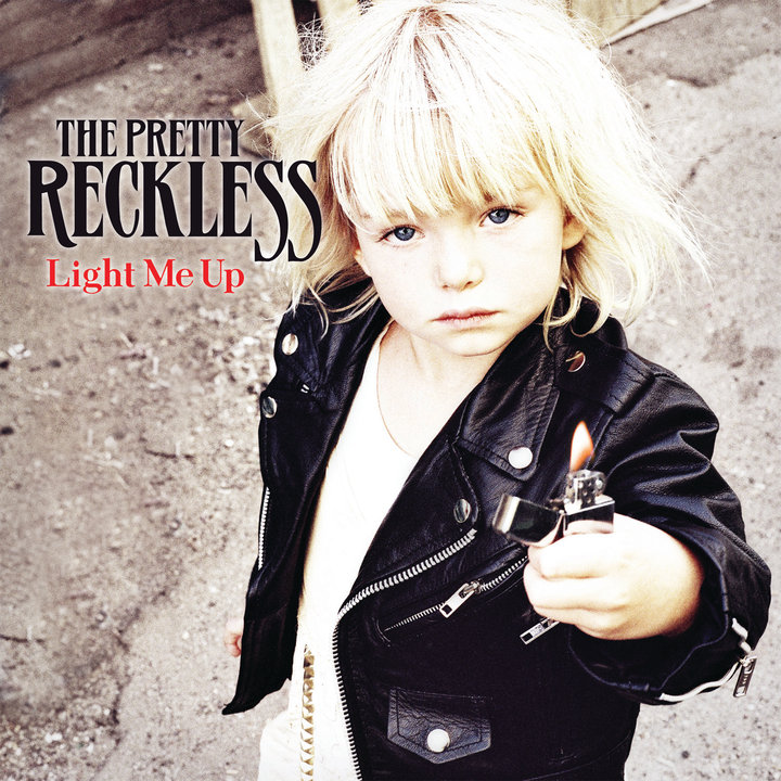The Pretty Reckless Light Me Up   My Album Cover