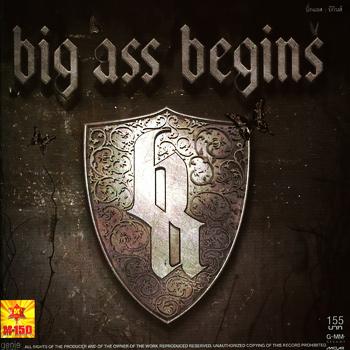 บิ๊กแอส (big Ass) Begin