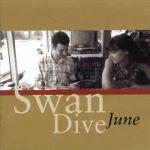 June Swan Dive