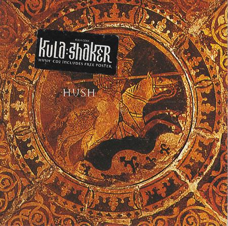 Kula Shaker Hush My Album Cover