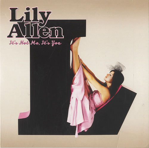 Lily Allen It's Not Me, It's You
